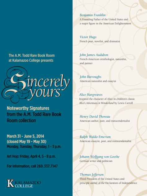 Sincerely Yours: Noteworthy Signatures from the A.M. Todd Rare Book Room poster 24″ x 32″